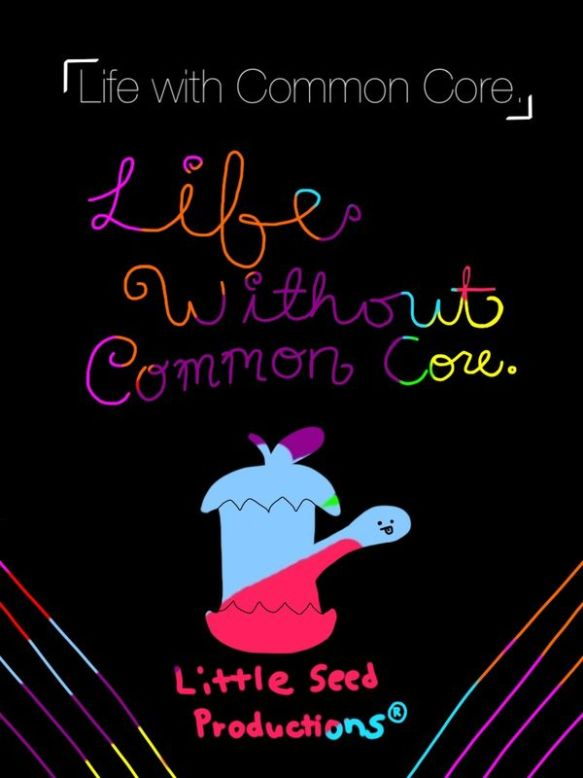 life with and without common core